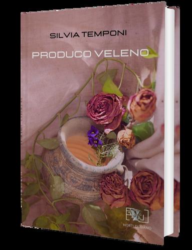 Produco veleno Silvia Temponi