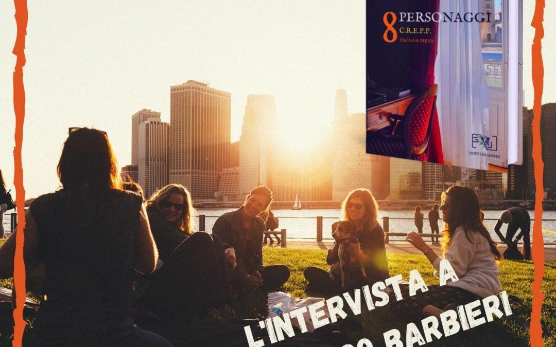 8 personaggi: intervista a Federico Barbieri