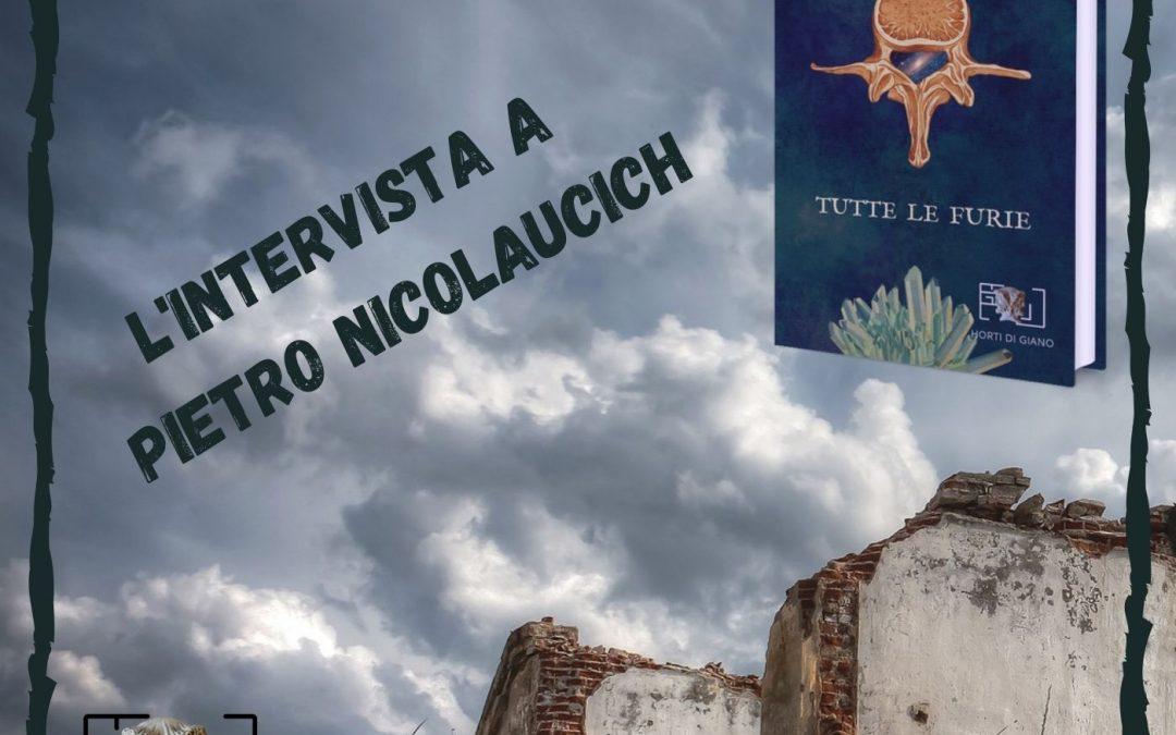 Il realismo magico in Tutte le Furie di Pietro Nicolaucich