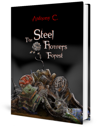 The Steel Flowers Forest