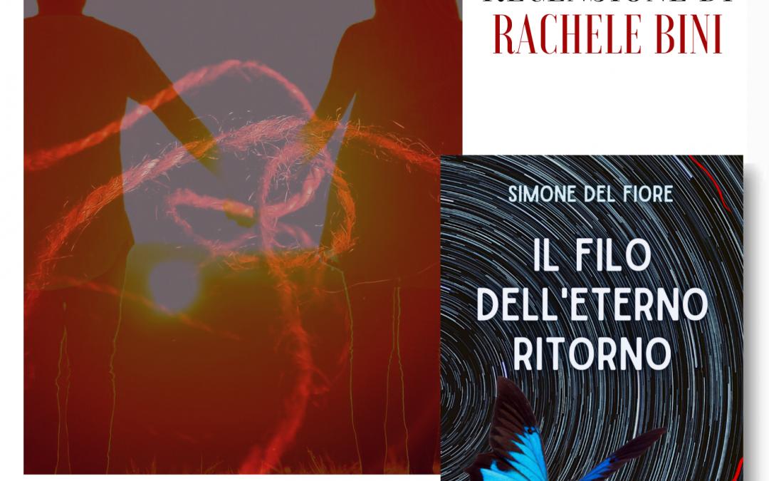 """Recensione de """"Il filo dell'eterno ritorno"""" di Simone Del Fiore"""